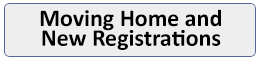 Moving Home and New Registrations This link opens in a new browser window